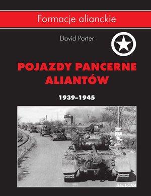 Pojazdy pancerne aliantów 1939-1945. - okładka książki