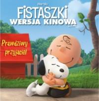 Prawdziwy przyjaciel. Fistaszki (wersja kinowa) - okładka książki