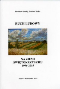 Ruch Ludowy na Ziemi Świętokrzyskiej 1996-2015 - okładka książki