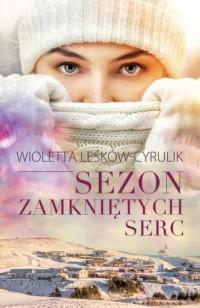 Sezon zamkniętych serc - okładka książki