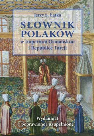 Słownik Polaków w Imperium Osmańskim - okładka książki