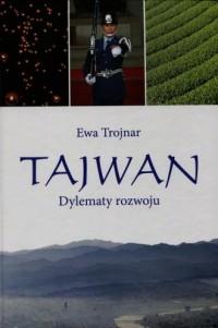 Tajwan. Dylematy rozwoju. Seria: Societas 80 - okładka książki