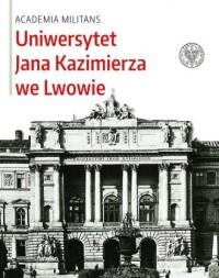 Uniwersytet Jana Kazimierza we Lwowie - okładka książki