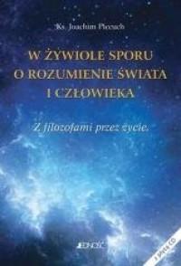 W żywiole sporu o rozumienie świata - okładka książki