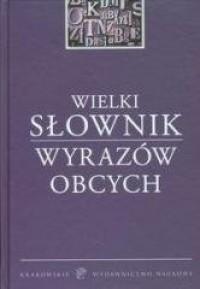Wielki słownik wyrazów obcych - okładka książki