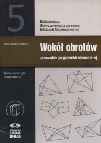 Wokół obrotów. Przewodnik po geometrii - okładka podręcznika