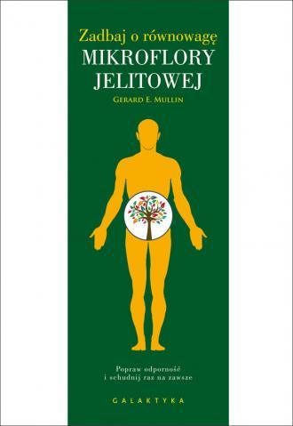 Zadbaj o równowagę mikroflory jelitowej. - okładka książki