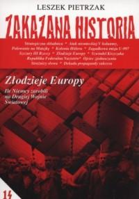 Zakazana historia 14. Złodzieje Europy - okładka książki