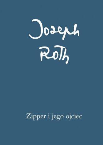 Zipper i jego ojciec - okładka książki