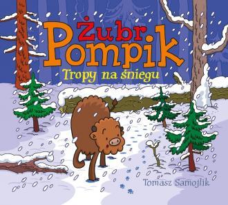 Żubr Pompik. Tropy na śniegu - okładka książki