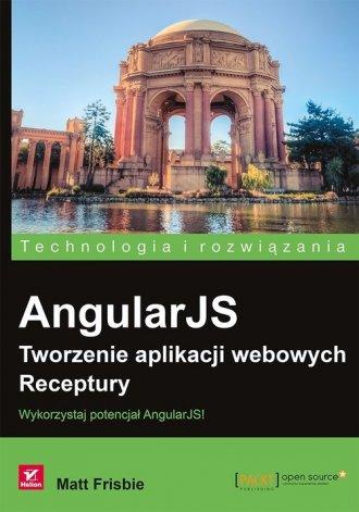 AngularJS. Tworzenie aplikacji - okładka książki