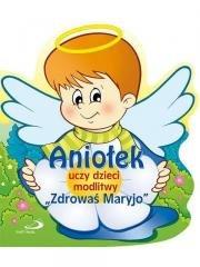 Aniołek uczy dzieci modlitwy Zdrowaś - okładka książki