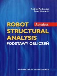 Autodesk. Robot Structural Analysis. Podstawy obliczeń - okładka książki