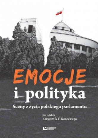 Emocje i polityka. Sceny z życia - okładka książki