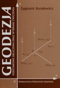 Geodezja. Podstawowe obliczenia oraz wybrane ćwiczenia - okładka książki