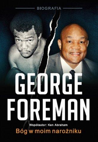 George Foreman. Bóg w moim narożniku - okładka książki