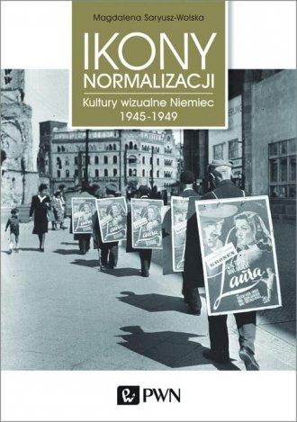 Ikony Normalizacji. Kultury wizualne - okładka książki