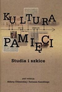 Kultura pamięci. Studia i szkice - okładka książki