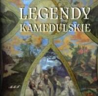 Legendy Kamedulskie - okładka książki