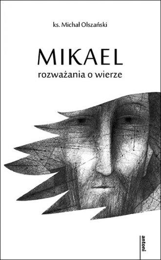 Mikael - rozważania o wierze - okładka książki