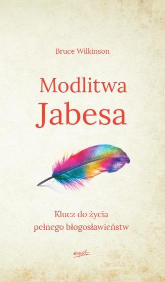 Modlitwa Jabesa. Klucz do życia - okładka książki