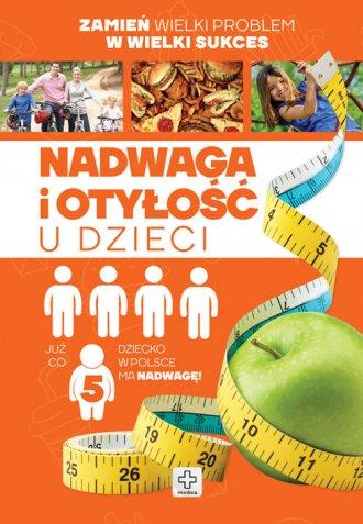 Nadwaga i otyłość u dzieci - okładka książki