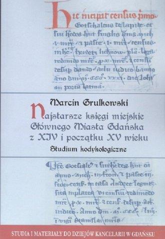 Najstarsze księgi miejskie Głównego - okładka książki