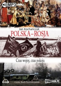 Polska - Rosja. Czas pokoju, czas - pudełko audiobooku