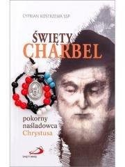 Święty Charbel. Pokorny naśladowca - okładka książki