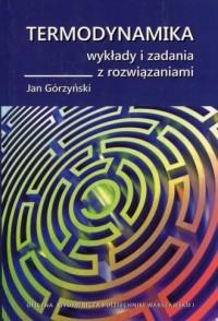 Termodynamika. Wykłady i zadania z rozwiązaniami - okładka książki