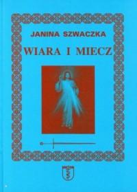 Wiara i miecz - okładka książki