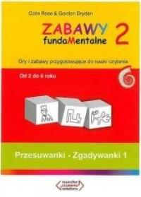 Zabawy fundaMentalne 2. Przesuwanki - Zgadywanki 1 - okładka książki