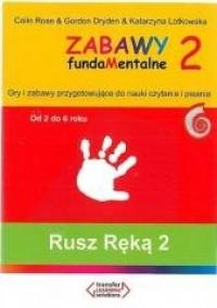 Zabawy fundaMentalne 2. Rusz ręką 2 - okładka książki