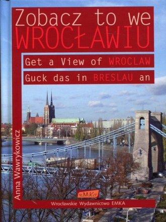 Zobacz to we Wrocławiu - okładka książki