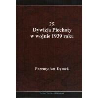 25 Dywizja Piechoty w wojnie 1939 roku - okładka książki