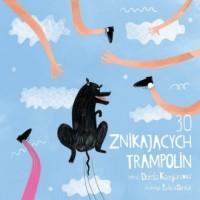 30 znikających trampolin - okładka książki