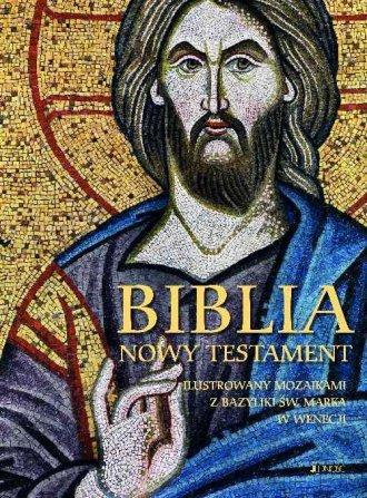 Biblia. Nowy Testament ilustrowany - okładka książki