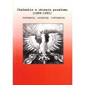 Chełmskie w okresie przełomu (1989-1991). - okładka książki