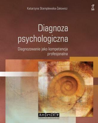Diagnoza psychologiczna. Diagnozowanie - okładka książki
