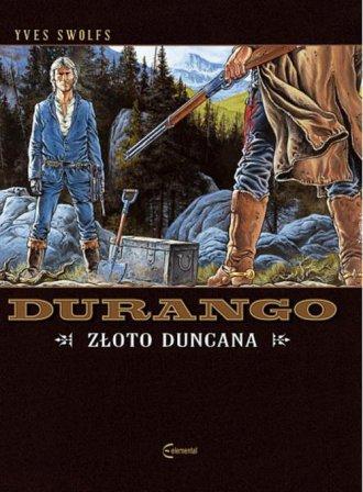 Durango. Tom 9. Złoto Duncana - okładka książki