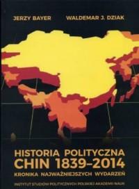 Historia polityczna Chin 1839-2014 - okładka książki