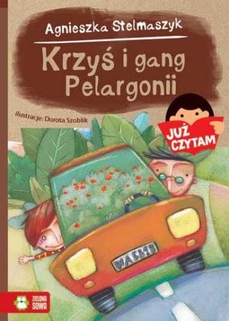 Krzyś i gang Pelargonii. Już czytam! - okładka książki
