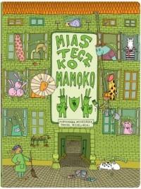Miasteczko Mamoko - okładka książki