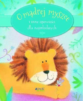 O mądrej myszce i inne opowieści - okładka książki