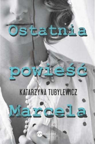 Ostatnia powieść Marcela - okładka książki