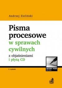 Pisma procesowe w sprawach cywilnych z objaśnieniami (+ CD) - okładka książki