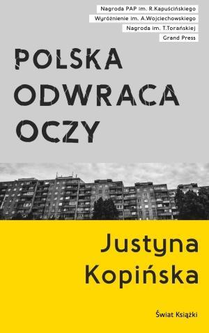 Polska odwraca oczy. Reportaże - okładka książki