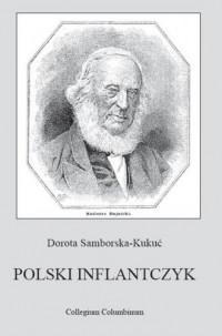Polski Inflantczyk Kazimierz Bujnicki. Pisarz i wydawca - okładka książki