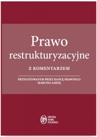 Prawo restrukturyzacyjne z komentarzem - okładka książki