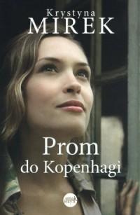 Prom do Kopenhagi - okładka książki